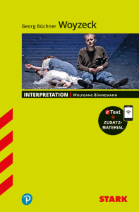Interpretationen Deutsch - Georg Büchner: Woyzeck